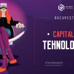 Capitala Tehnologiei – Bucharest Tech Week 2020